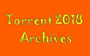 Torrent 2018 Archives