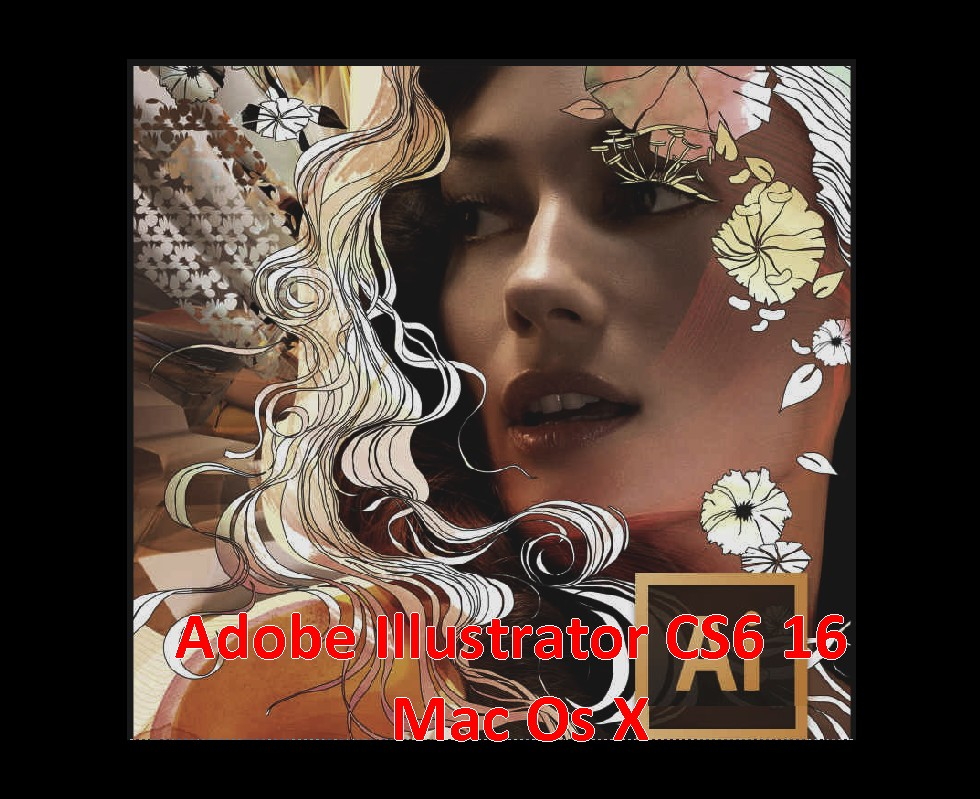 Adobe Illustrator CS6 16 Mac Os X Torrent