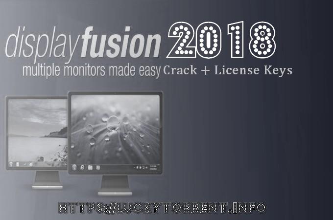DisplayFusion 2018 Torrent