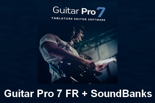FR Torrent, Guitar Pro 7, Guitar Pro 7 FR, Guitar Pro 7 FR + SoundBanks, Guitar Pro 7 FR + SoundBanks Torrent, Guitar Pro 7 FR Torrent, SoundBanks Torrent