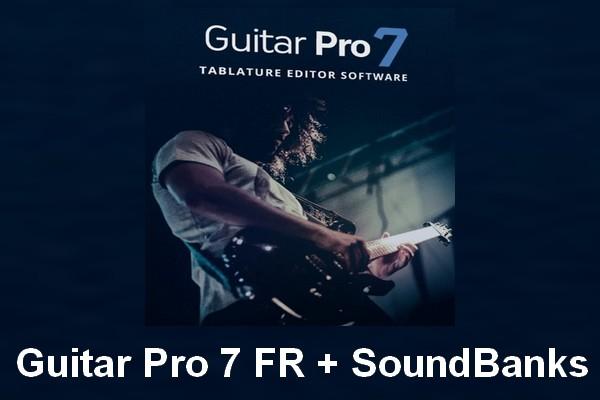 Guitar Pro 7 FR + SoundBanks Torrent