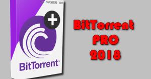 BitTorrent PRO 2018 Torrent