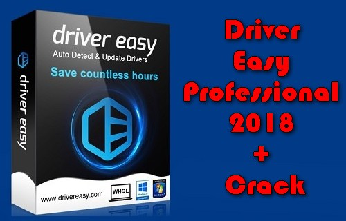 Driver Easy Professional 2018 + Crack