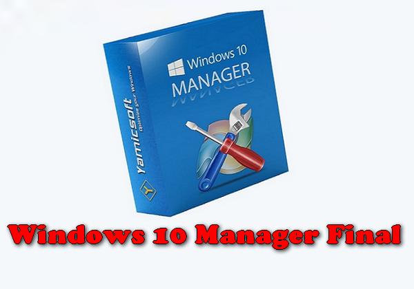 Windows 10 Manager Final Torrent