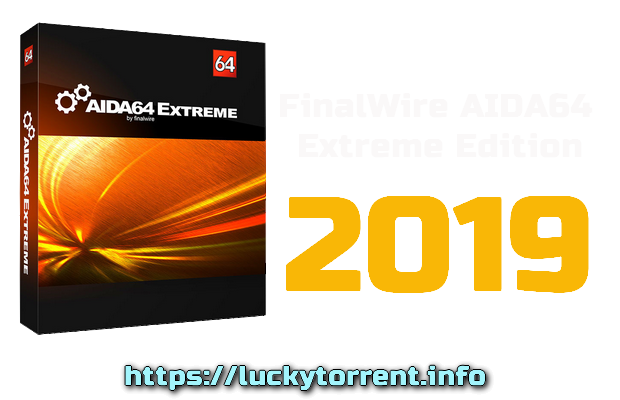 FinalWire AIDA64 Extreme Edition 2019 Torrent