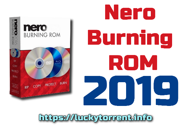 Nero Burning ROM 2019 Torrent