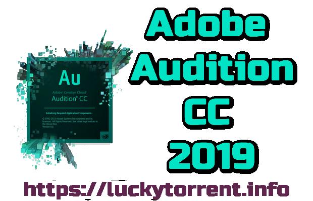 Adobe Audition CC 2019 Torrent