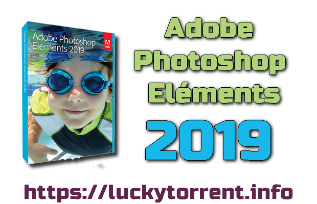 Adobe Photoshop Eléments 2019 64Bit Torrent