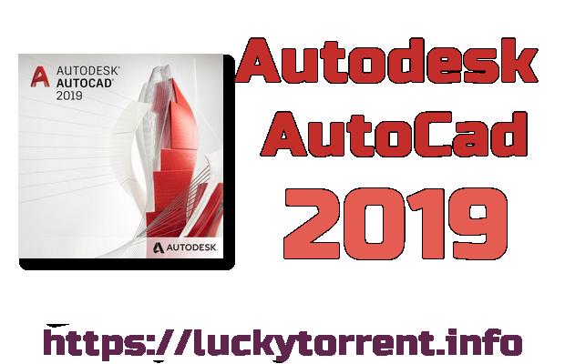 Autodesk AutoCad 2019 + Crack