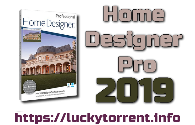 Home Designer Professional 2019 + Crack