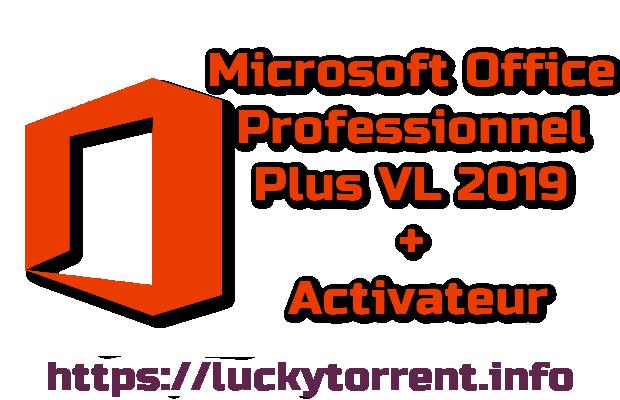 Microsoft Office Professionnel Plus VL 2019 + Activateur