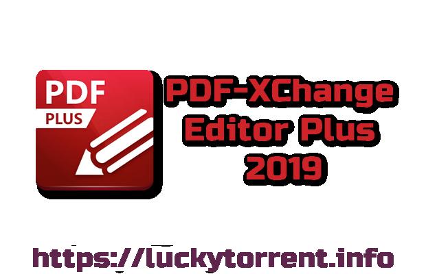 PDF-XChange Editor Plus 2019 Torrent