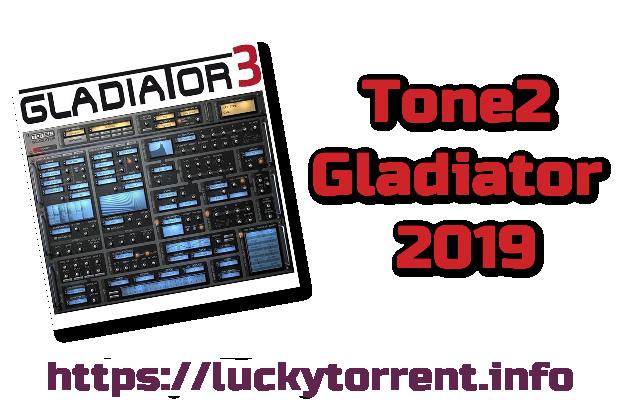 Tone2 Gladiator 2019 Torrent