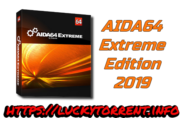 AIDA64 Extreme Edition 2019 Torrent