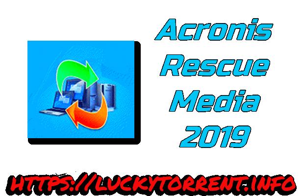 Acronis Rescue Media 2019 Torrent
