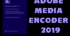Adobe Media Encoder CC 2019 Torrent