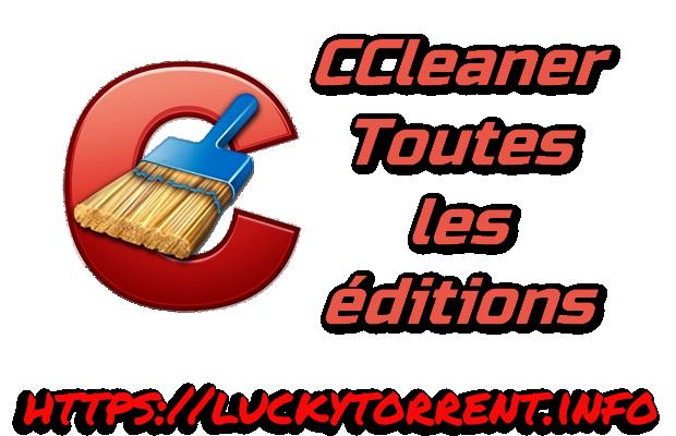 CCleaner Toutes les éditions + Crack