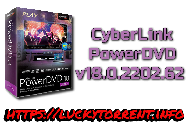 CyberLink PowerDVD 18 Torrent
