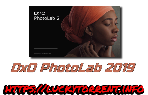 DxO PhotoLab 2019 Torrent