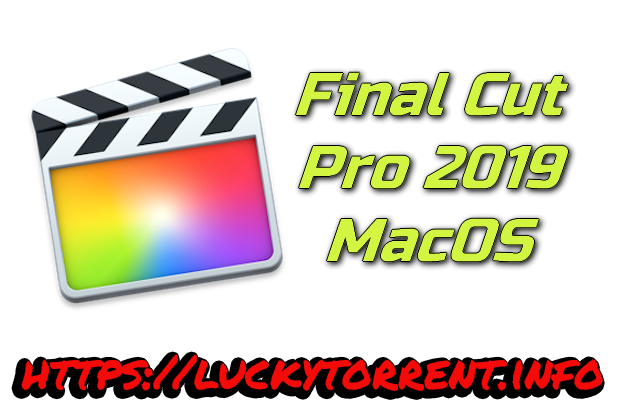 Final Cut Pro 2019 macOS Torrent
