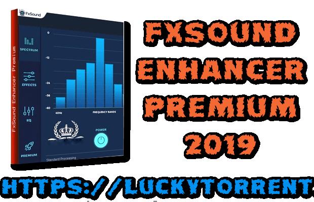 FxSound Enhancer Premium 2019 Torrent