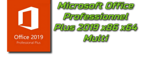 Microsoft Office Professionnel Plus 2019 x86 x64 multi + Crack