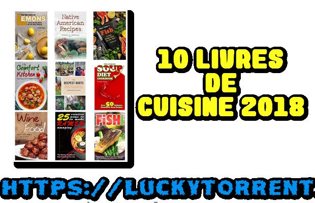 Une collection de 10 livres de cuisine 2018 , 2 PDF et 8 ePUB