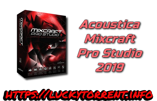 Acoustica Mixcraft Pro Studio 2019 Torrent