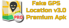 Fake GPS Location v3.0 Premium Apk