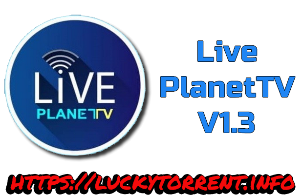 Live PlanetTV Android Apk Torrent