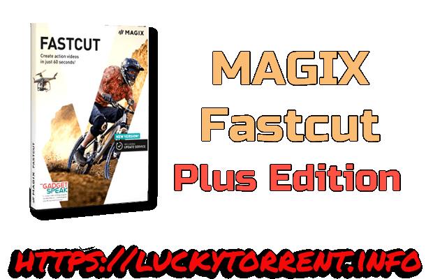 Photo of MAGIX Fastcut Plus Edition Torrent