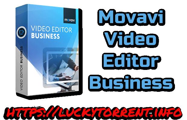 Movavi Video Editor Business Torrent