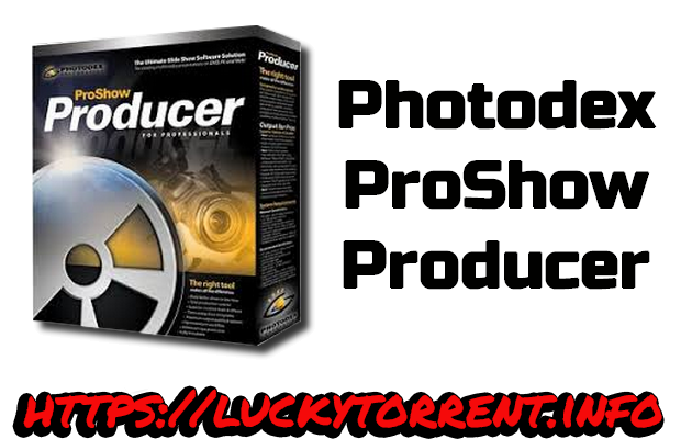 Photodex ProShow Producer Torrent