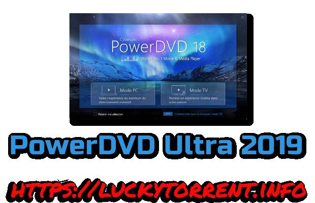 PowerDVD Ultra 2019 Fr Torrent