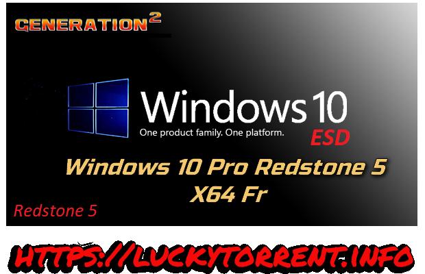 Windows 10 Pro Redstone 5 X64 Fr Torrent