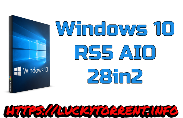 Windows 10 RS5 AIO 28in2 Fr Torrent