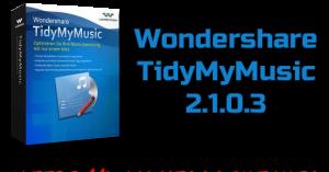 Wondershare TidyMyMusic 2.1.0.3 Torrent
