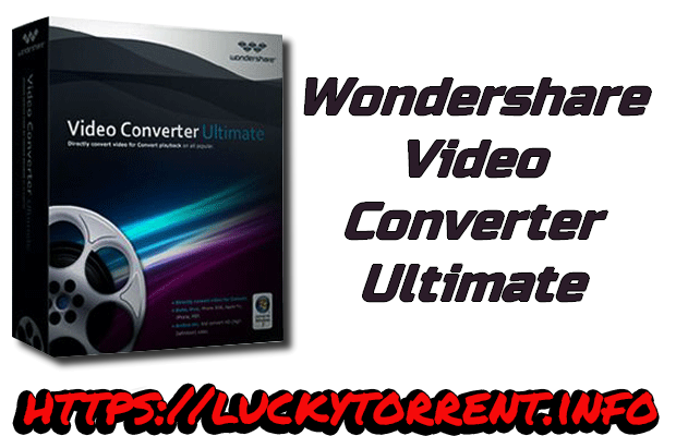 Wondershare Video Converter Ultimate Torrent