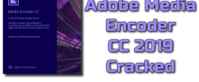 Adobe Media Encoder CC 2019 Cracked Torrent