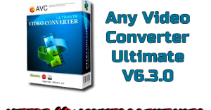 AnyVideo Converter Ultimate 6.3.0 multilingue