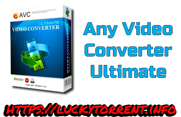 Any Video Converter Ultimate + Crack