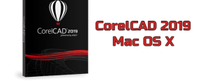 CorelCAD 2019 Torrent Mac OS X