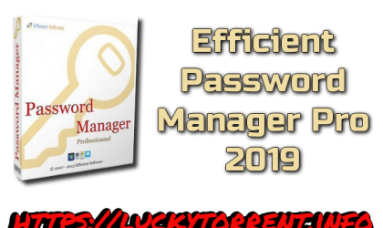 Efficient Password Manager Pro 2019 Torrent