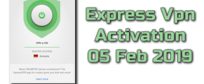 Express Vpn Activation 05 Feb 2019