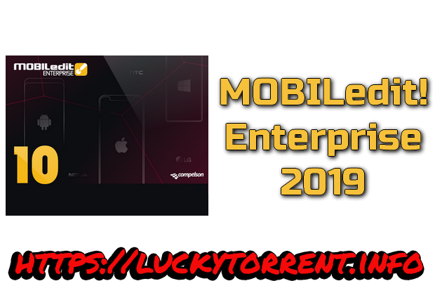 MOBILedit! Enterprise 2019 + Crack