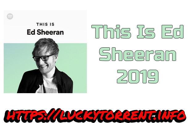 This Is Ed Sheeran 2019 Torrent