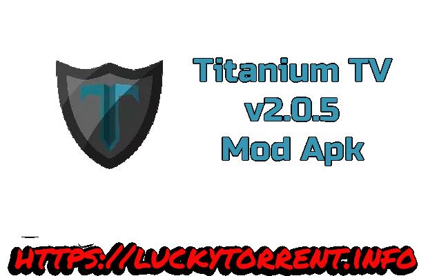 Titanium TV v2.0.5 Mod Apk