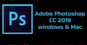 Adobe Photoshop CC 2019 windows & Mac