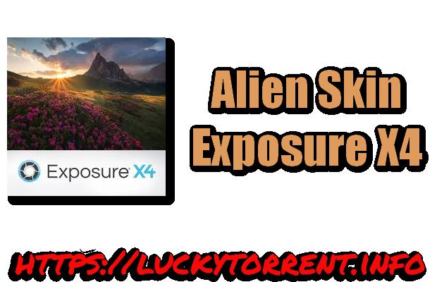 Alien Skin Exposure X4 Torrent