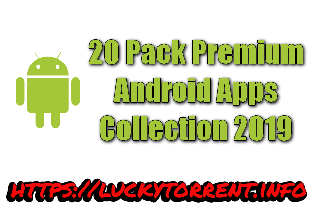 Android Apps Pack Collection 2019